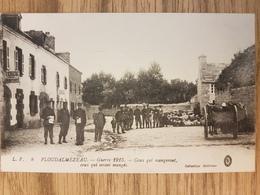 Ploudalmezeau.guerre 1915.ceux Qui Mangeront - Ploudalmézeau