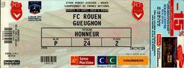 TICKET STADE ROBERT DIOCHON  ROUEN..FC ROUEN GUEUGNON. 24 AVRIL 2010 . TRIBUNE HONNEUR - Tickets D'entrée