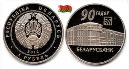 Belarus - 1 Rouble 2012 (Belarusbank 90th Anniversary - 4000 Ex.) - Belarus