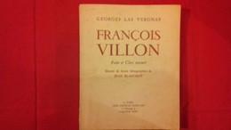FRANCOIS VILLON Poète Et Clerc Tonsuré .G.LAS VERGNAS N°529/1100 Dédicacé(col1e) - Livres Dédicacés