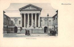 CPA  Montpellier Palais De Justice  (animée)(précurseur)(Attelages) H95 - Montpellier