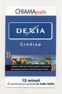 Telecom - Scheda Chiama Gratis - 2002 - DEXIA CREDIOP - 15 Minuti Di Conversazione Gratuita - NUOVA - (FDC7920) - [2] Sim Cards, Prepaid & Refills
