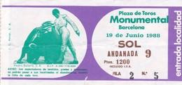 Boleto De Entrada - Plaza De Toros Monumental - Barcelona, Espana - 19 Junio 1988 - Lista De Toreros : - Biglietti D'ingresso
