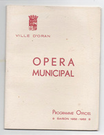"Oran Algérie 1952 1953 Opéra Municipal D'Oran ( Algerie ) "" Toi C'est Moi"" - Programmes"