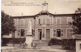 SAULCE SUR RHONE - La Mairie - Les Ecoles Et Le Monument Aux Morts     (102059) - Autres Communes