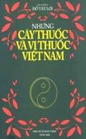 "Đỗ Tất Lợi  Những Cây Thuốc Và Vị Thuốc Việt Nam  "" Plantes Médicinales Et Médicaments Vietnam "" 1999 - Books, Magazines, Comics"