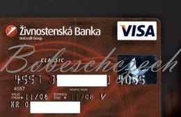 AK14 CZECH REPUBLIC 2006 VISA Zivnostenska Banka ZB Or ZIBA Renamed UniCredit Bank Czech Republic  Expired 2008 - Geldkarten (Ablauf Min. 10 Jahre)