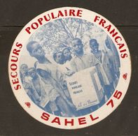 AUTOCOLLANT ADHÉSIF STICKER SECOURS POPULAIRE FRANCAIS SAHEL 1975 LAIT EN POUDRE - Aufkleber