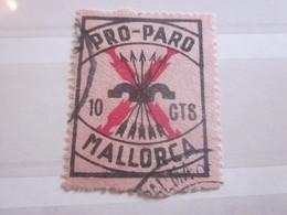 WW2 MALLORCA PRO-PARO Timbre Vignette Label Stamp 10ct  Europe VIVA Espana Espagne Erinnophilie  Guerre Civile Espagnole - Erinofilia