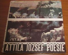"""Attila Jozsef Poesie Tu Vivi Nel Mio Cuore (7"""") - Sonstige"""