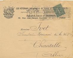 """LES VÉTÉRANS DES ARMÉES DE TERRE & DE MER 70-71 + """" OUBLIER..JAMAIS! """" Lettre Obl Semeuse 130 > CHANTELLE Allier 1919 - Documents"""
