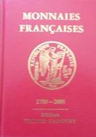 NEUF Livre Monnaies Françaises Editions Victor Gadoury 1789-2001 Ecu Franc Coin - Livres & Logiciels