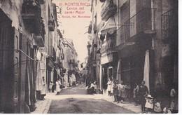 10 POSTAL DE MONTBLANCH DEL CENTRE DEL CARRER MAJOR (L. ROISIN) (TARRAGONA) MONTBLANC - Tarragona