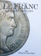 Livre Argus Monnaies Françaises LE FRANC 1795-2006 Ecu Franc Coin BICENTENAIRE - Books & Software