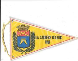 FANION  - LA CADIERE D'AZUR - (Var)   -   Tissu Plastifié -Armoiries, Blason, Ecusson,Héraldique -editeur BESNARD à NICE - Ecussons Tissu