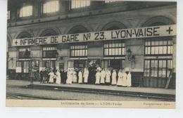 LYON VAISE - Infirmerie De Gare - Lyon