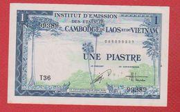Etats Du Cambodge Du Laos Et Du Vietnam  -  1 Piastre / TTB - Cambodge