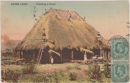 Cpa,1914,sierra Léone,fabrication D'une Maison Familiale,état D'afrique De L'ouest,entre Le Libéria Et La Guinée,mendes, - Sierra Leone