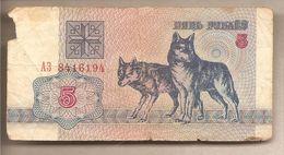 Bielorussia - Banconota Circolata Da 5 Rubli P-4 - 1992 - Bielorussia