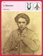 Jules Massenet 1842-1912 Arts Compositeur Français - Histoire