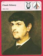Claude Debussy 1862-1918 Arts Compositeur Français - Histoire