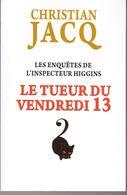 LE TUEUR DU VENDREDI 13 DE CHRISTIAN JACQ EO 2015 VOIR SCANS. - Livres, BD, Revues