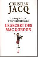 LE SECRET DES MAC GORDON DE CHRISTIAN JACQ EO 2013 VOIR SCANS. - Livres, BD, Revues