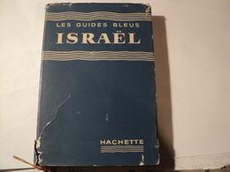 ISRAEL. 1955. LES GUIDES BLEUS. HACHETTE ELIAN J. FINBERT.  CARTES ET PLANS / LIGNES AERIENNES / VOIE M - Voyages
