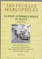 Catalogue Suplément -la POSTE AUTOMOBILE RURALE En France -organisation - Fonctionnement - Timbres A Date - Alain Floc'h - France