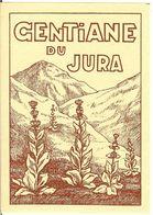 GENTIANE Du JURA - étiquette Ancienne De Liqueur        /E248 - Labels