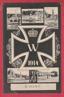 Dinant 1914 - Croix De Fer Allemande EK1 - Carte Multivues ... Feldpost 1915  ( Voir Verso ) - Dinant