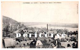 76  Caudebec En Caux   La Ville & La Seine à Vol D'oiseau - Caudebec-en-Caux