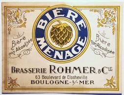 Etiquette Ancienne BIERE MENAGE Non Alcoolisée - Brasserie ROHMER Boulogne Sur Mer -   /E250 - Bière