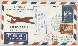 Luxembourg - 1957 - 3F Montanunion On 1st Night-flight Lille - Paris - Sent From Rumelange - Luxemburg