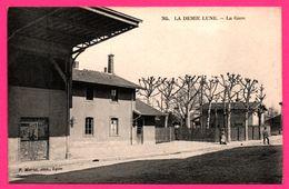 La Demie Lune - La Gare - Animée - Edit. P. MARTEL - France