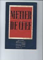 """SCOUTISME ET REVOLUTION NATIONALE, """"METIER DE CHEF"""", Revue Du Mouvement Compagnon, Série A N°29 1943 - Français"""