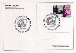 Italia 1989 Santarcangelo Di Romagna 356° Anno Del Mangano Antico Torchio Per La Stampa Annullo Cartolina Dedicata - Fabbriche E Imprese