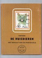 Boekje - Ontdek De Huisdieren - Met Behulp Van De Postzegels  1971 - Belgium