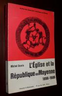 1967  L'Eglise Et La République En Mayenne, 1896-1906 / MICHEL DENIS  C. KLINCKSIECK - Historia