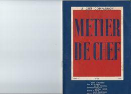 """SCOUTISME ET REVOLUTION NATIONALE, """"METIER DE CHEF"""", Revue Du Mouvement Compagnon, Série A N°28 1943 - 1939-45"""