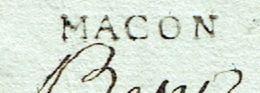 SAONE ET LOIRE 71 MACON LAC écrite à St Lauvans Le 28/07/1783 Marque Linéaire MACON  Taxe 6 Pour Dijon SUP - 1701-1800: Precursors XVIII