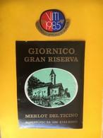 5716 - Giornico Gran Reserva 1985 Merlot Del Ticino  Suisse - Autres