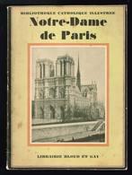 Notre Dame De Paris - Jeanne E. Durand - 1929 - 56 Pages 22 X 16 Cm - Religion