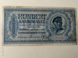 100 Karbowanez 1942 - Ukraine