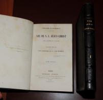 Vie De N. S. Jésus-Christ -  Ludolphe Le Chartreux ; Traduite Sur Le Latin  1860 - 1801-1900