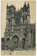 AMIENS SOMME MILITARIA GUERRE 14/18 : La Cathédrale Garantie Contre Les Bombardements Allemands Voyagé MONTDIDIER - Amiens