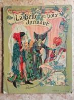 La Belle Au Bois Dormant - Éditions B. Sirven - Bücher, Zeitschriften, Comics