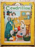 CENDRILLON - Éditions B. Sirven - Bücher, Zeitschriften, Comics