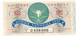 Billet De Loterie Nationale 1937 - Ballon Sphérique - Lottery Tickets