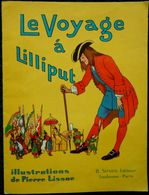 Le Voyage à LILLIPUT  - B. Sirven, éditeur - Bücher, Zeitschriften, Comics